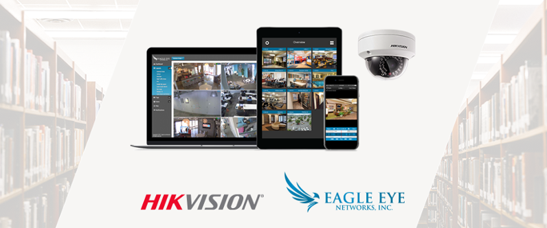 Hikvision And Eagle Eye Networks Announce Future Proof